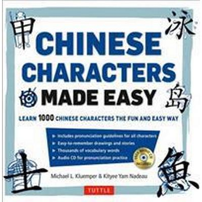 Mandarin Chinese Characters Made Easy: (Hsk Levels 1-3) Learn 1,000 Chinese Characters the Easy Way (Includes Audio CD) [With CD (Audio)] (Häftad, 2016)